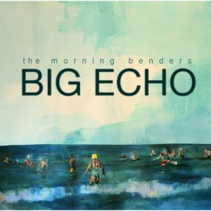 Morning Benders - Big Echo