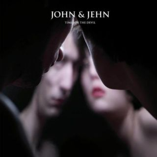 John & Jehn - Time for the Devil