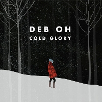 Deb Oh - Cold Glory