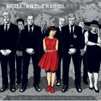 Art Brut - Brilliant ! Tragic !