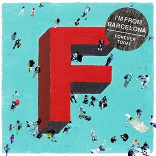 I'm from Barcelona - Forever Today