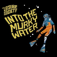 The Leisure Society - Into The Murky Water