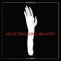 Moonface - With Siinai : Heartbreaking Bravery