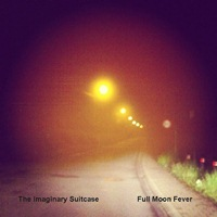 The Imaginary Suitcase - Full Moon Fever