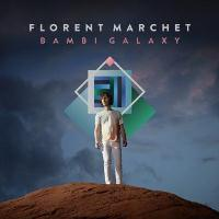 Florent Marchet - Bambi Galaxy
