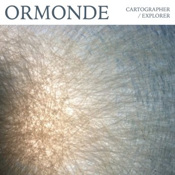 Ormonde - Cartographer/Explorer