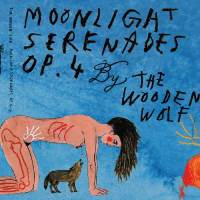 The Wooden Wolf - Moonlight Serenades Op​.​4