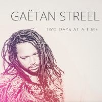 Gaëtan Streel - Two Days at a Time