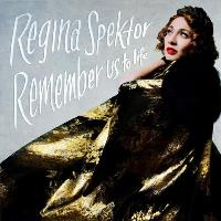 Régina Spektor - Remember Us To Life