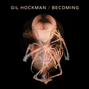 Gil Hockman - Becoming