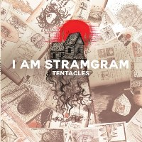 I am Stramgram - Tentacles