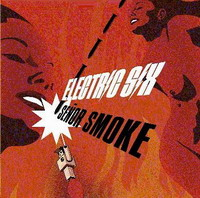 Electric Six : Señor Smoke