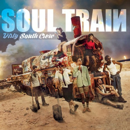 Dirty South Crew - Soul Train