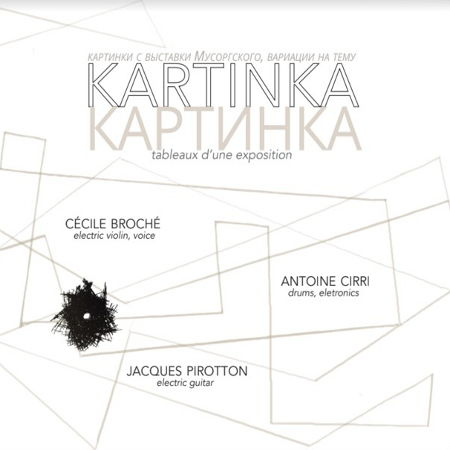 Kartinka Trio - Kartinka (Tableaux d'une exposition)