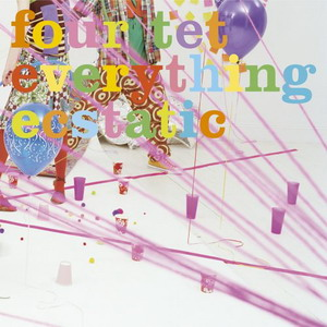Four Tet : Everything Extatic