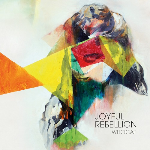 Whocat - Joyful Rebellion