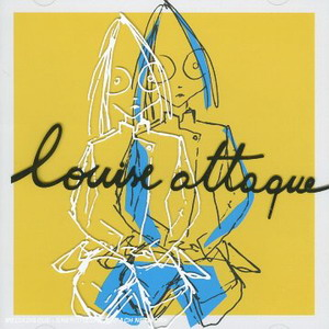 Louise Attaque : A Plus Tard Crocodile