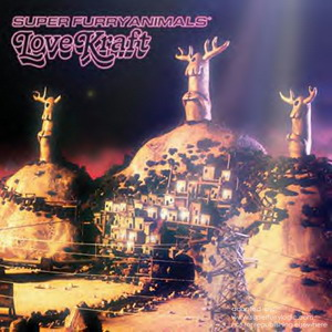 Super Furry Animals : Love Kraft