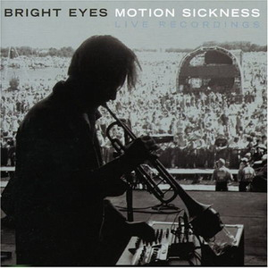 Bright Eyes : Motion Sickness (live)
