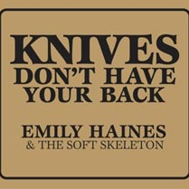 Emily Haines & The Soft Skeleton - Knives Don't Have Your (...)