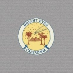 Bright Eyes : Cassadaga