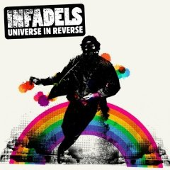 The Infadels - Universe in reverse