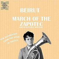 Beirut - March of The Zapotec / Realpeople Holland