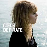 Coeur de Pirate - Coeur de Pirate