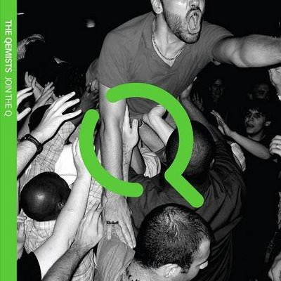 The Qemists - Join The Q