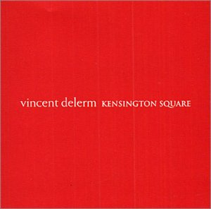 Vincent Delerm : Kessington Square