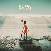 Marble Sounds - Dear Me, Look Up