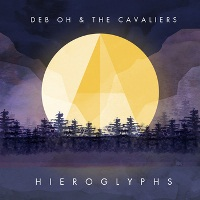 Deb Oh and The Cavaliers - Hieroglyphs