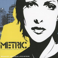 Metric : Old world Underground where are you now