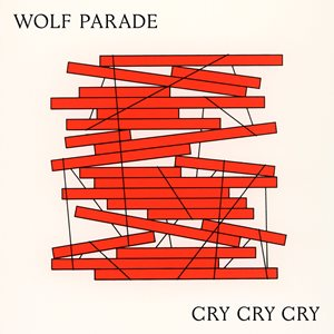 Wolf Parade - Cry, Cry, Cry